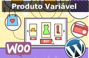 blog-lirolla-woocommerce-cadastro-produto-variavel-loja-virtual