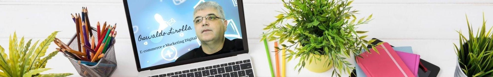 Blog Lirolla | E-commerce | Marketing Digital ! Negócios online